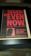 Bob Seger And The Silver Bullet Band Even Now Rare Radio Promo Poster Ad Framed
