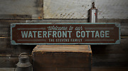 Waterfront Cottage Custom Welcome - Rustic Distressed Wood Sign
