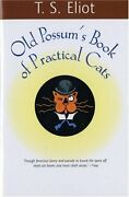 Old Possums Book Of Practical Cats Harvest Book By T. S. Eliot