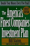 The Americas Finest Companies Investment Plan 1997 Double Your Money Every Fiv