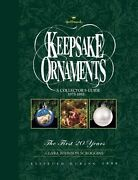 Hallmark Keepsake Ornaments A Collectors Guide 1973-1993 The First 20 Years