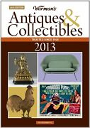 Warmans Antiques Andamp Collectibles 2013 Price Guide