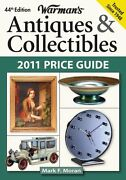 Warmans Antiques Andamp Collectibles 2011 Price Guide