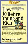 How To Retire Young And Rich Money Americas Fina