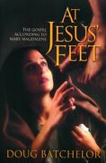 At Jesus Feet The Gospel According To Mary Magdal