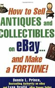 How To Sell Antiques And Collectibles On Ebay... A