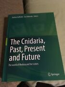 The Cnidaria Past Present And Future The World Of Medusa And Her Sisters