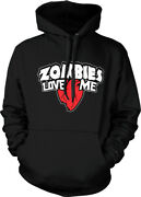 Zombies Love Me -heart - Walkers Undead Funny Hoodie Pullover