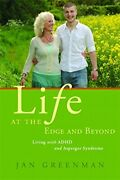 Life At The Edge And Beyond Living With Adhd And ... By Greenman Jan Paperback