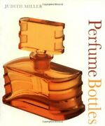 Perfume Bottles Pocket Collectibles By Miller, Judith Paperback Book The Fast