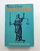 Justice In The Round The Trial Of Angela Davis By Reginald Major First Edition
