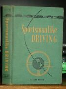 1953 Sportsmanlike Driving, American Automobile Association, Skills, Safety