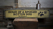 Spoiled Dog Sign Wood Paw Print Sign -distressed Wooden Sign