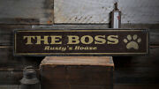Boss Pet Sign Pet Paw Print Sign -distressed Wooden Sign