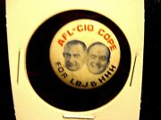 Vintage Afl-cio Cope For Lbj And Hhh Political Pin Back Button