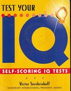 Test Your Iq Self Scoring Iq Tests By Victor Serebriakoff Book The Fast Free
