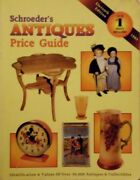 Schroeders Antiques Price Guide Identification And Values Of Over 50,000 Anti