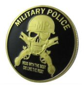 U.s. Military Police   Mess With The Best Die Like The Rest   Gold Plated Coin
