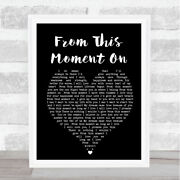 From This Moment On Shania Twain Black Heart Song Lyric Quote Print