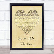 Youand039re Still The One Shania Twain Vintage Heart Song Lyric Quote Print