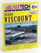 Vickers Viscount Airliner Tech Vol. 11 Robin Macrae Dunn Airliner Profiles