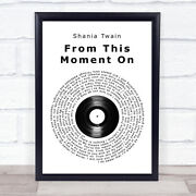 Shania Twain From This Moment On Vinyl Record Song Lyric Quote Print