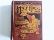 Half Hours With The Servants Of God Book 1889 St. Alphonsus Great