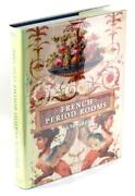 French Period Rooms 1650-1800 Rebuilt In England France And The Americas