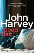 Good Bait By Harvey John Book The Fast Free Shipping