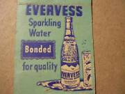 Evervess Sparkling Water Made By Pepsi-cola Co A Dime-size Bottle For 5 Cents Mc
