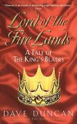 Lord Of The Fire Lands A Tale Of The Kingand039s Blades By Dave Duncan Book The