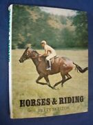 Horses And Riding By Skelton, Betty Book The Fast Free Shipping