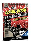 Comic Book Pressing And Cleaning How To Guide -author Copies - Cgc Cbcs Pgx