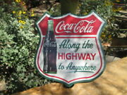 Coca Cola Along The Highway To Anywhere Metal Signs Coke Soda Hanging 12 X 11.5