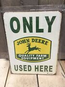 Vintage John Deere Only Used Here Tin Sign
