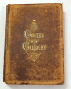 1870 1st Ed. Goethe Gallery Appleton And Company Illustrated Leather Bound Good