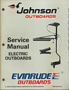 Evinrude Johnson Outboards Electric Models 1997 Service Manual P/n 507260