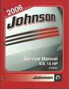 Johnson Outboards 2006 2 Stroke 9.9 15 Hp Models Service Manual P/n 5006564