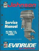 Evinrude Johnson Outboards 88-115 150-175 Models Service Manual P/n 507874
