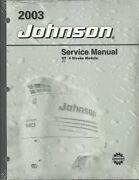 New Johnson Outboards 2003 St 4 Stroke Models 4 5 Service Manual P/n 5005472