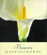 Flowers Minature Edition By Mapplethorpe, Robert Paperback Book The Fast Free