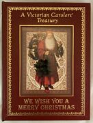 Easton Press Leather We Wish You A Merry Christmas A Victorian Carolers Treasury