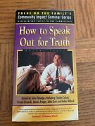 How To Speak Out For Truth Vhs
