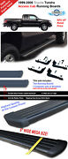 99-06 Toyota Tundra Access Cab Black 6 Running Side Step Boards Nerf Bar