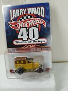 Hot Wheels Larry Wood 40 Years Of Design 2 Of 6 1929 Ford Pickup