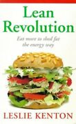 Lean Revolution Eat More To Shed Fat The Energy ... By Kenton Leslie Paperback