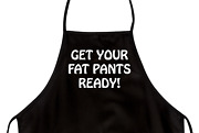 Funny Apron For Dad Get Your Fat Pants Ready Novelty Aprons For Men