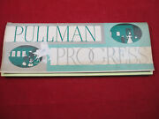 Pullman Railroad Cars Progress Fold Out 24 Panels 1859 To 1942 Printed In 1945