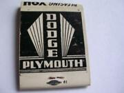 1950's Leverette Bunting Motors Dodge-plymouth Perry Fla Empty Matchbook Fl