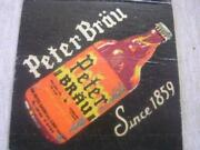 40's Peter Beer And Brau In Steinie Bottles Peter Brg Co Union City Nj Matchcover